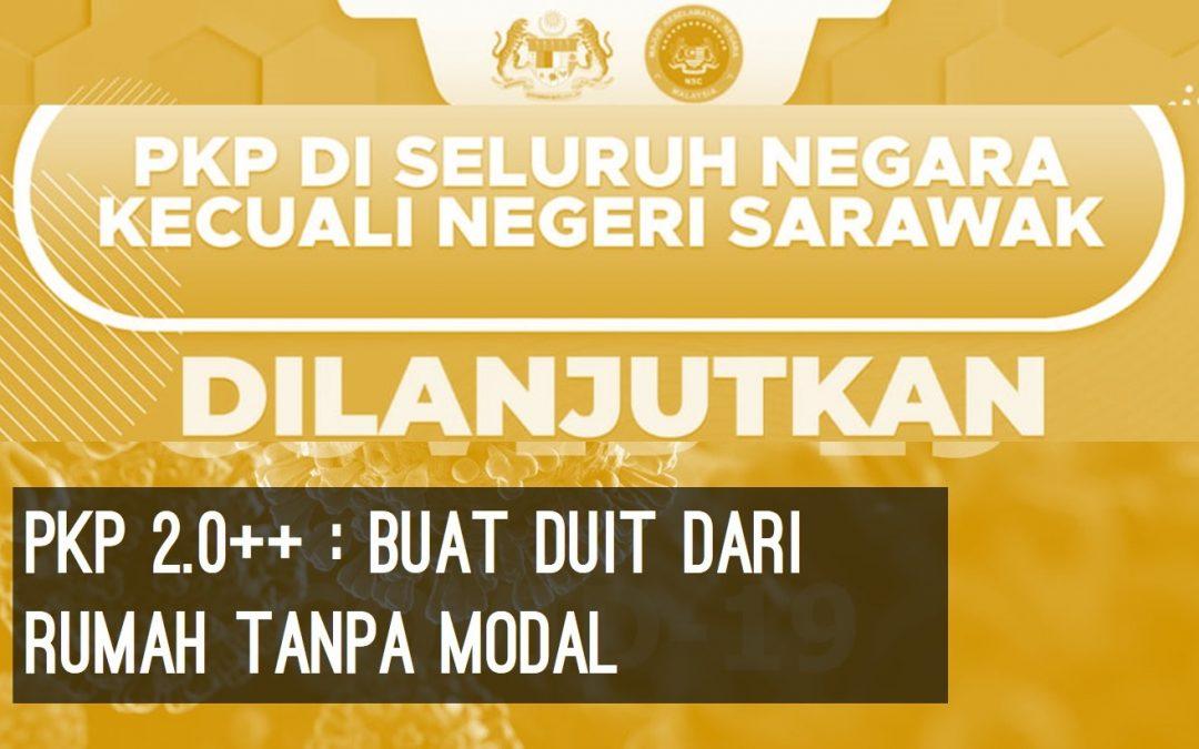 PKP 2.0+ bersambung lagi dan menjejaskan pendapatan? Jom buat duit dari rumah tanpa keluarkan modal